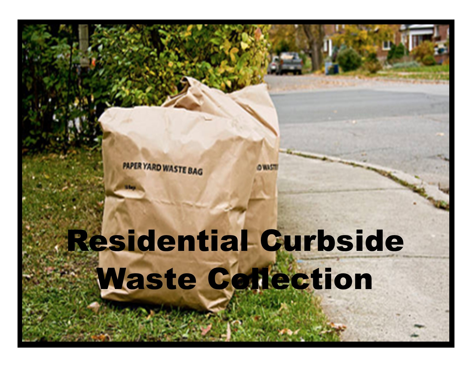 Residential Curbside Waste Collection